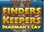 Finders Keepers - Deadman'S Cay